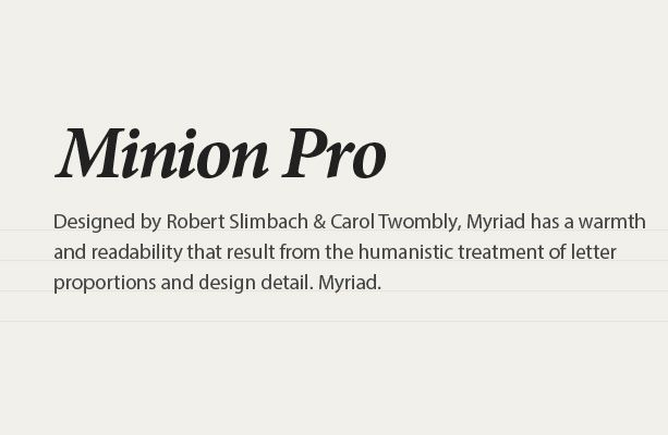 Minion and Myriad pro font combination