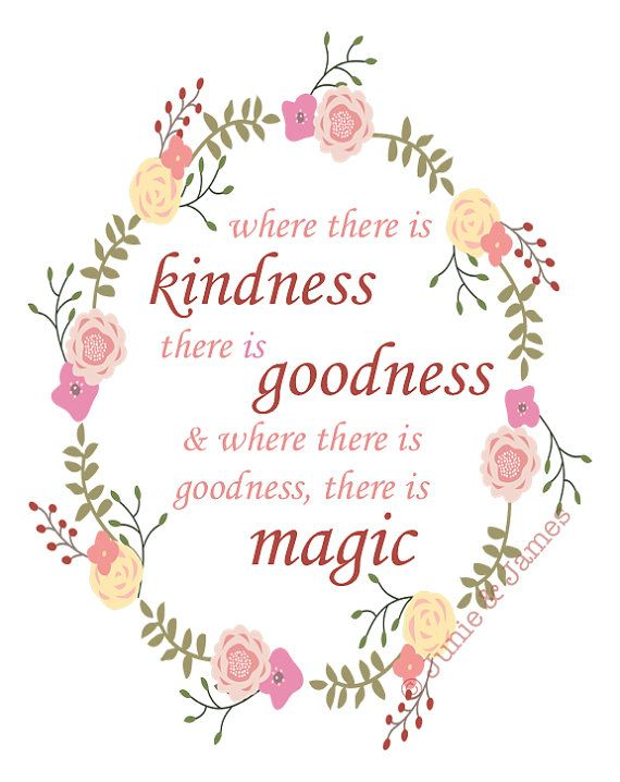 Digital Where There Is Kindness Goodness Magic Cinderella Print