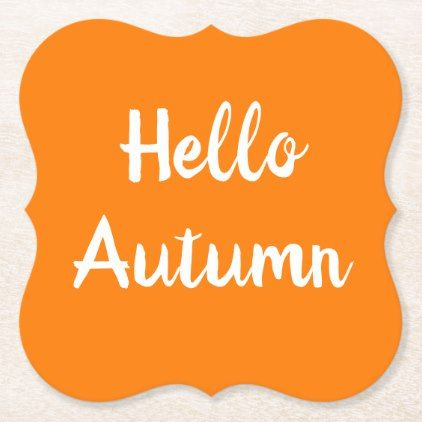 HELLO AUTUMN Paper Coaster | Zazzle.com #helloautumn