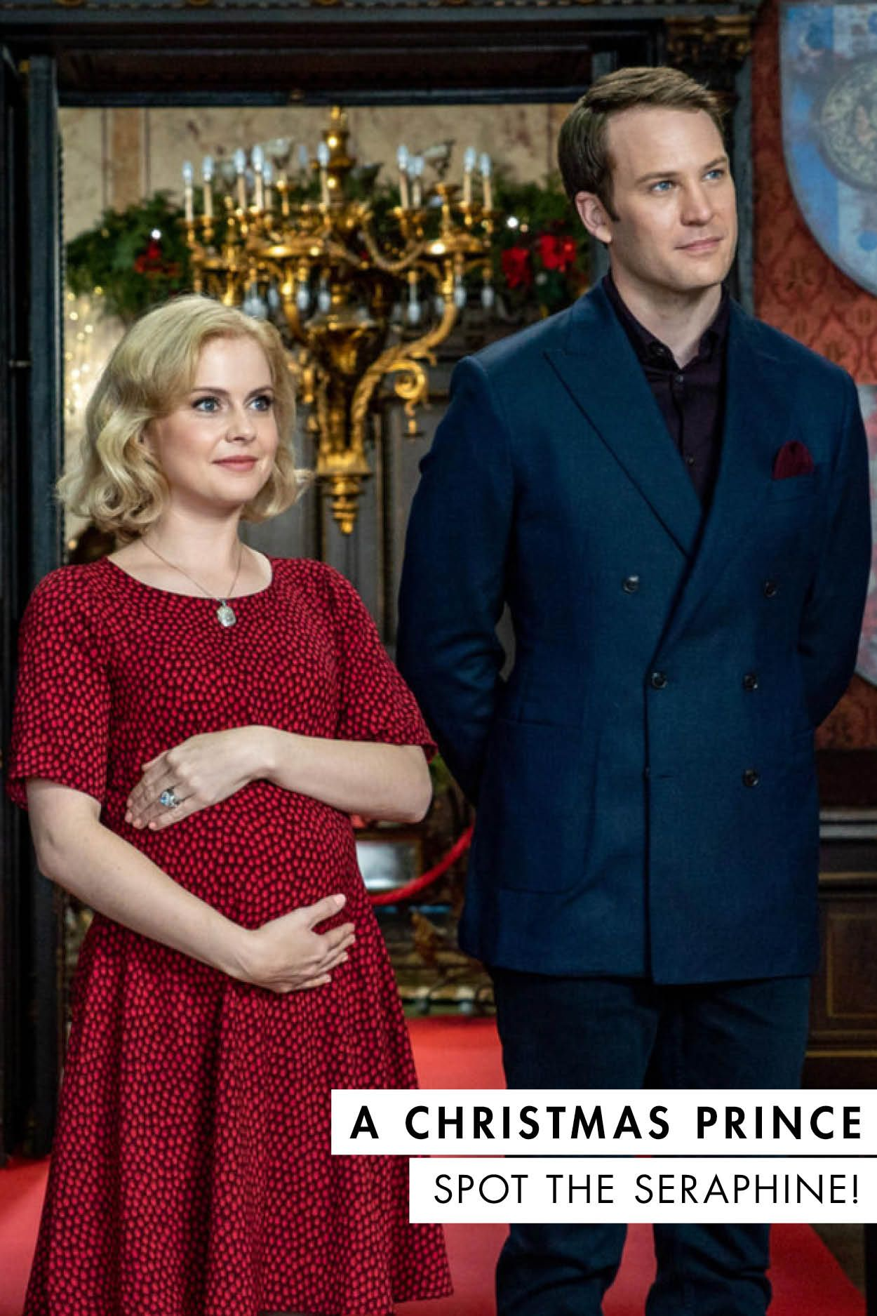 A Christmas Prince, The Royal Baby Spot the Seraphine