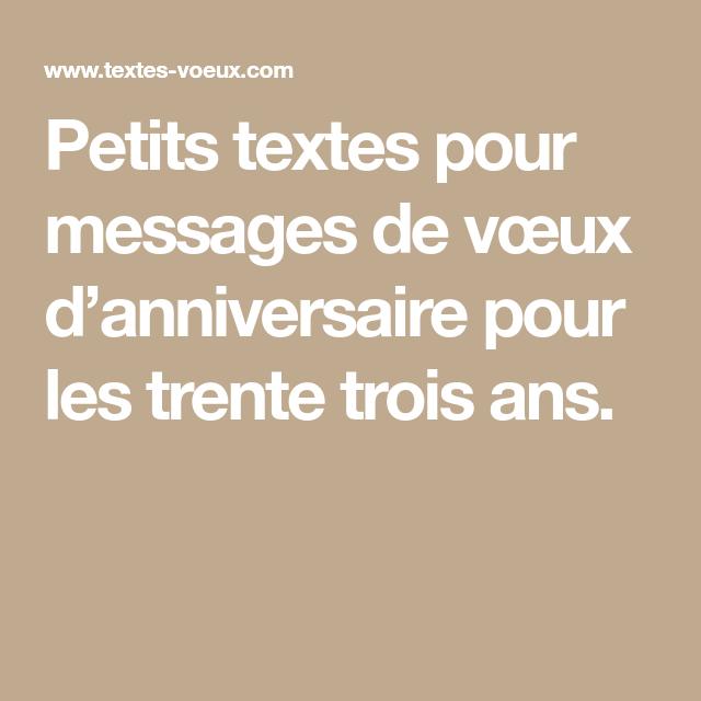 Sms Bon Anniversaire 33 Ans D Une Personne Message Anniversaire Message Voeux Texte De Voeux