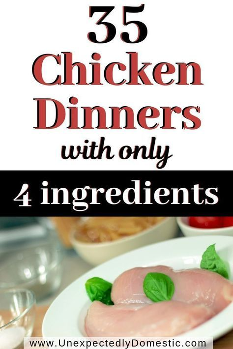 35 Super Easy & Cheap 4 Ingredient Chicken Recipes images