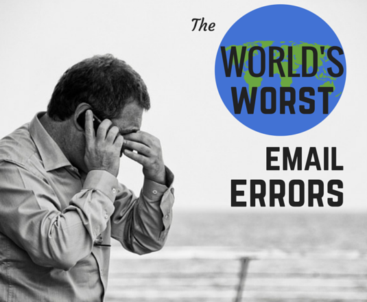 World's worst email errors