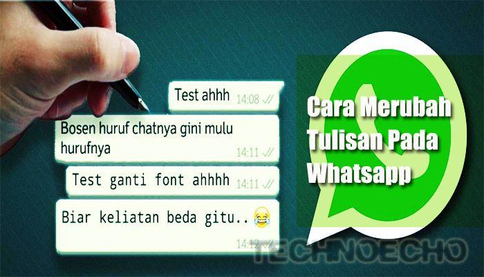 Cara Merubah Tulisan Whatsapp Android Menjadi Tebal Miring Dan Berwarna Tulisan Android Ponsel
