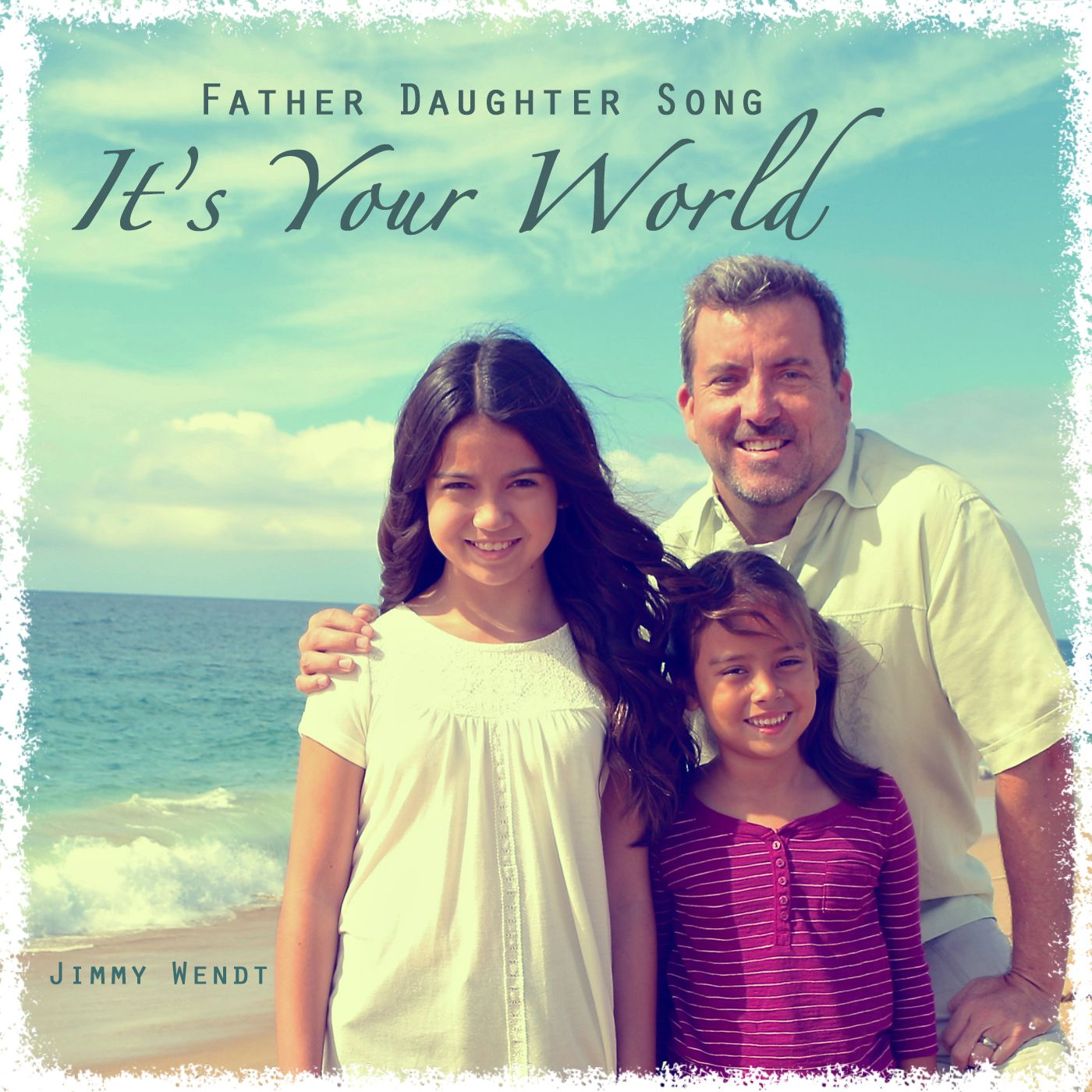 Father Daughter Song It's Your World