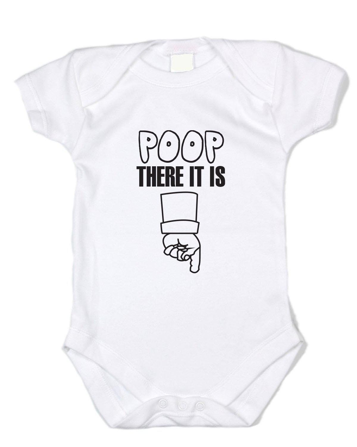 """""""Poop: There It Is"""" Black Text, White Onesie"""