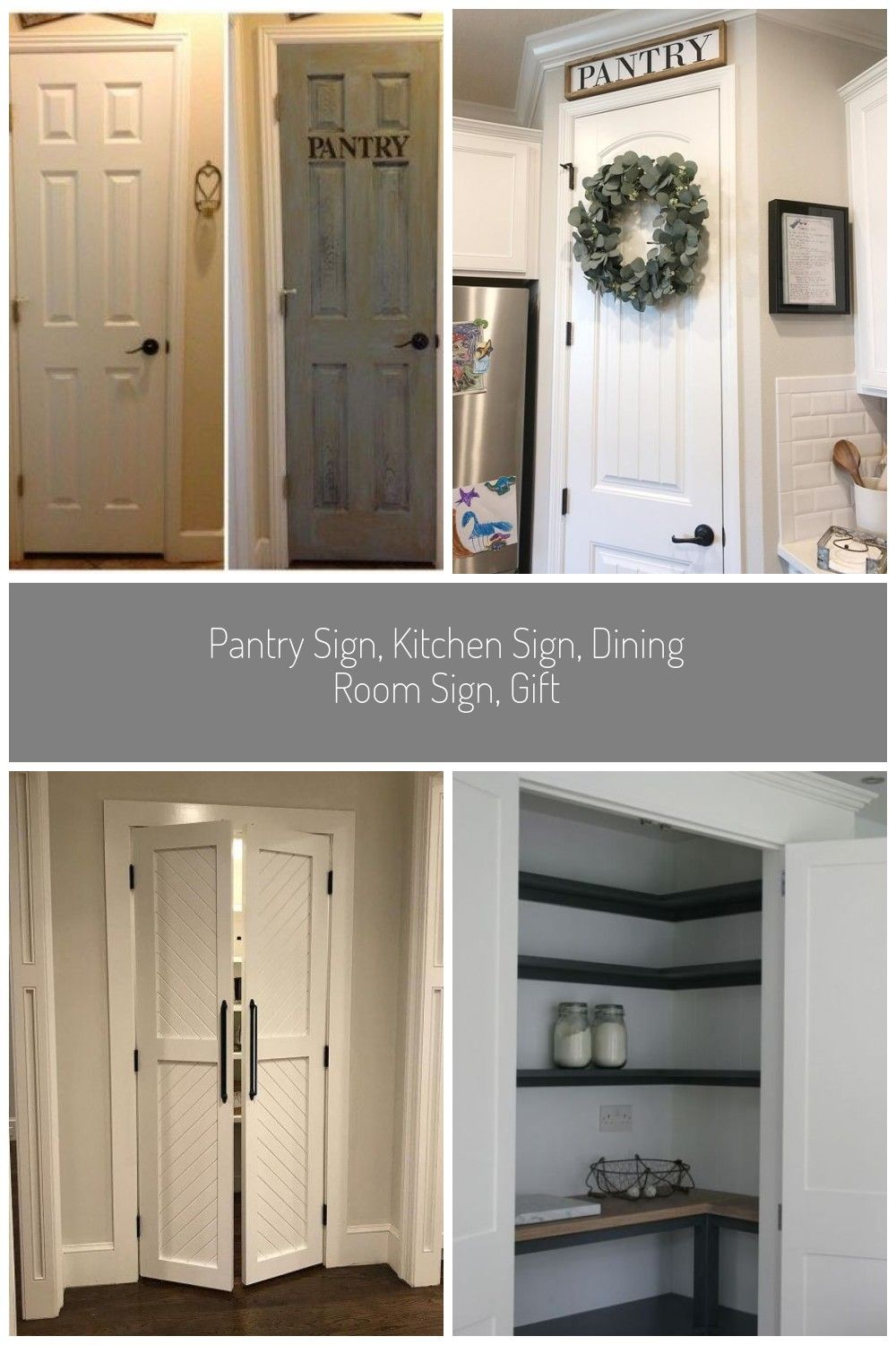 Trendy Accent Pantry Door 57 Ideas Dooradd A Cute Touch Above Your Pantry Door I Can Make It Bigger Or Smaller In 2020 Trendy Farmhouse Kitchen Pantry Sign Pantry Door