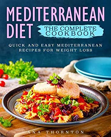 Download Pdf Mediterranean Diet The Complete Cookbook Quick And Easy Mediter Easy Mediterranean Diet Recipes Easy Mediterranean Recipes Mediterranean Recipes