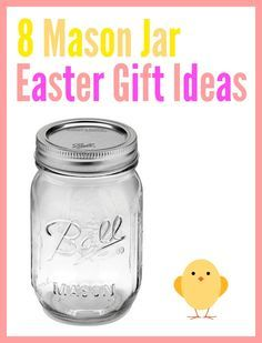 Mason jar easter gift ideas easter 8 mason jar easter gift ideas all with beautiful spring easter colours and some with negle Images