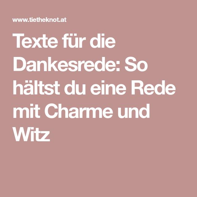 Texte für die Dankesrede: So hältst du eine Rede mit Charme und Witz ...