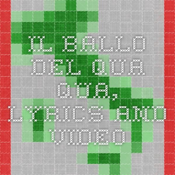 Il Ballo Del Qua Qua Lyrics And Video Italian Teaching Ideas