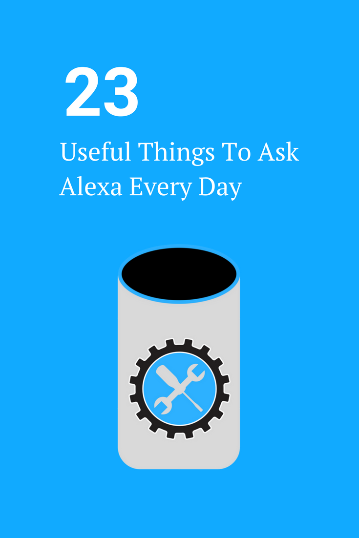 Here S The Deal Alexa Is Much More Than A Toy She Is A Powerful Personal Assistant That Ll Make Your Day Easier Here Amazon Alexa Skills Alexa Alexa Tricks