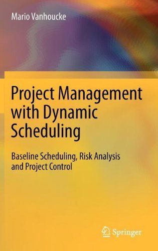 Project Management With Dynamic Scheduling Baseline Scheduling