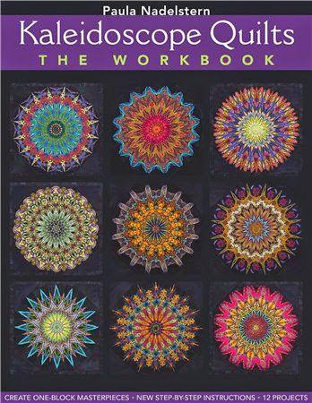 Paula Nadelstern - Kaleidoscope Quilts the Workbook - kosta1020 - Picasa-verkkoalbumit