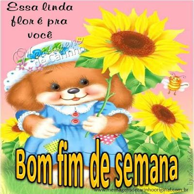 Bom Fim De Semana With Images Cute Animals Images Cute Art