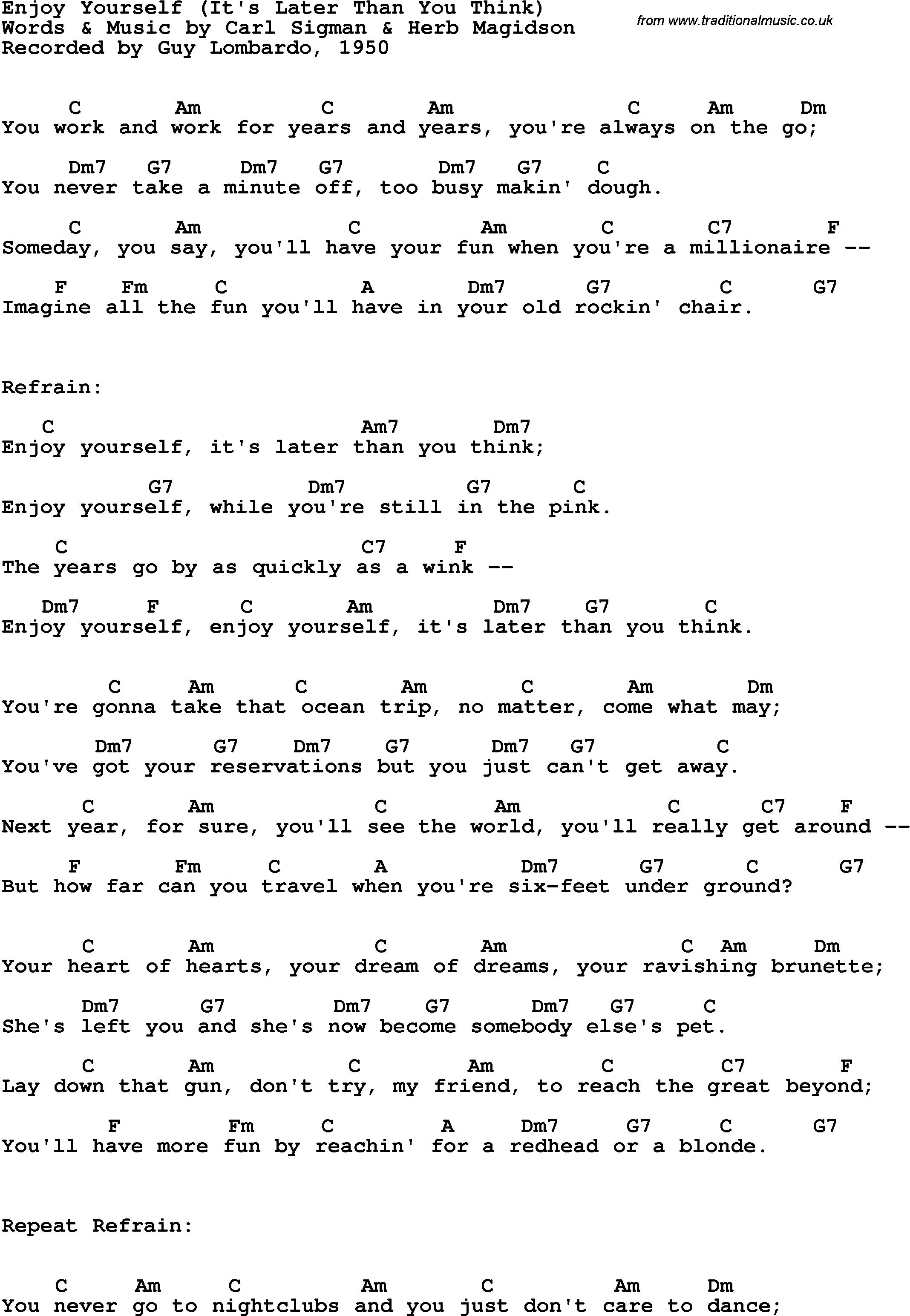 Song Lyrics Enjoy Yourself It S Later Than You Think Guy Lombardo 1950 Guy Lombardo Songs Pop Song Lyrics