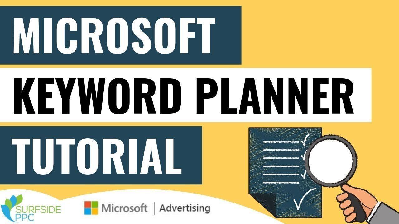 Microsoft Keyword Planner Tutorial 2019 How To Use The Microsoft