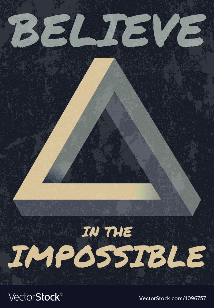 Believe in the impossible typography Royalty Free Vector ,