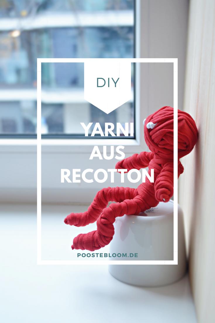 DIY: Yarni aus Recotton hat mich verzaubert! – poostebloom