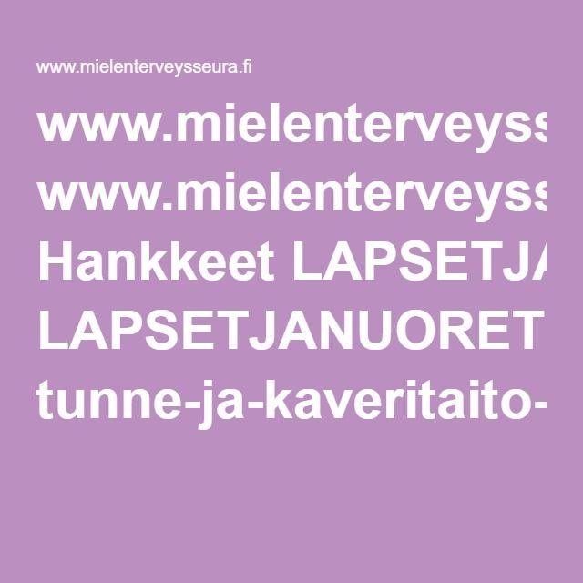 www.mielenterveysseura.fi Hankkeet LAPSETJANUORET tunne-ja-kaveritaito-kortit-tulostusversio.pdf