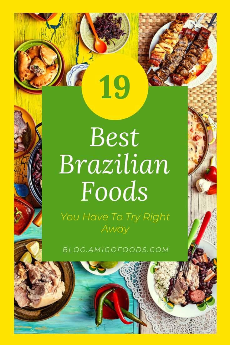 Photo of 19 Best Brazilian Foods You Have To Try Right Away