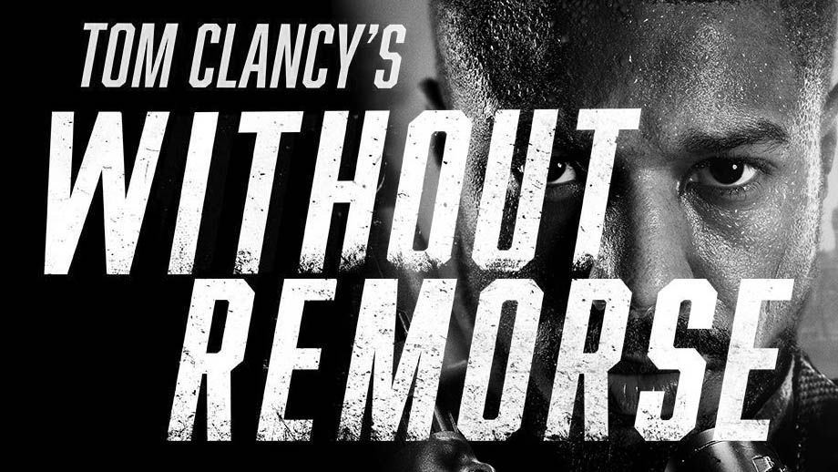 What Went Wrong With Tom Clancy S Without Remorse 2021 In 2021 Tom Clancy Assassin Movies Hd Movies