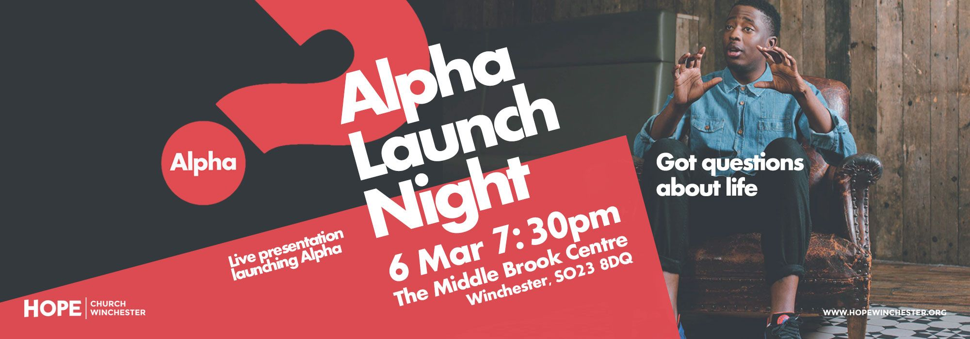 Got questions about life? Our Alpha Launch Night is coming up on 6th March at 7:30. http://www.hopewinchester.org/calendar/alpha-launch-night