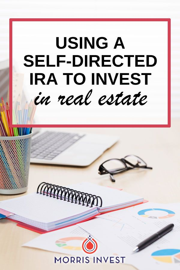 Investing in Real Estate Using Self-Directed IRA - Guest