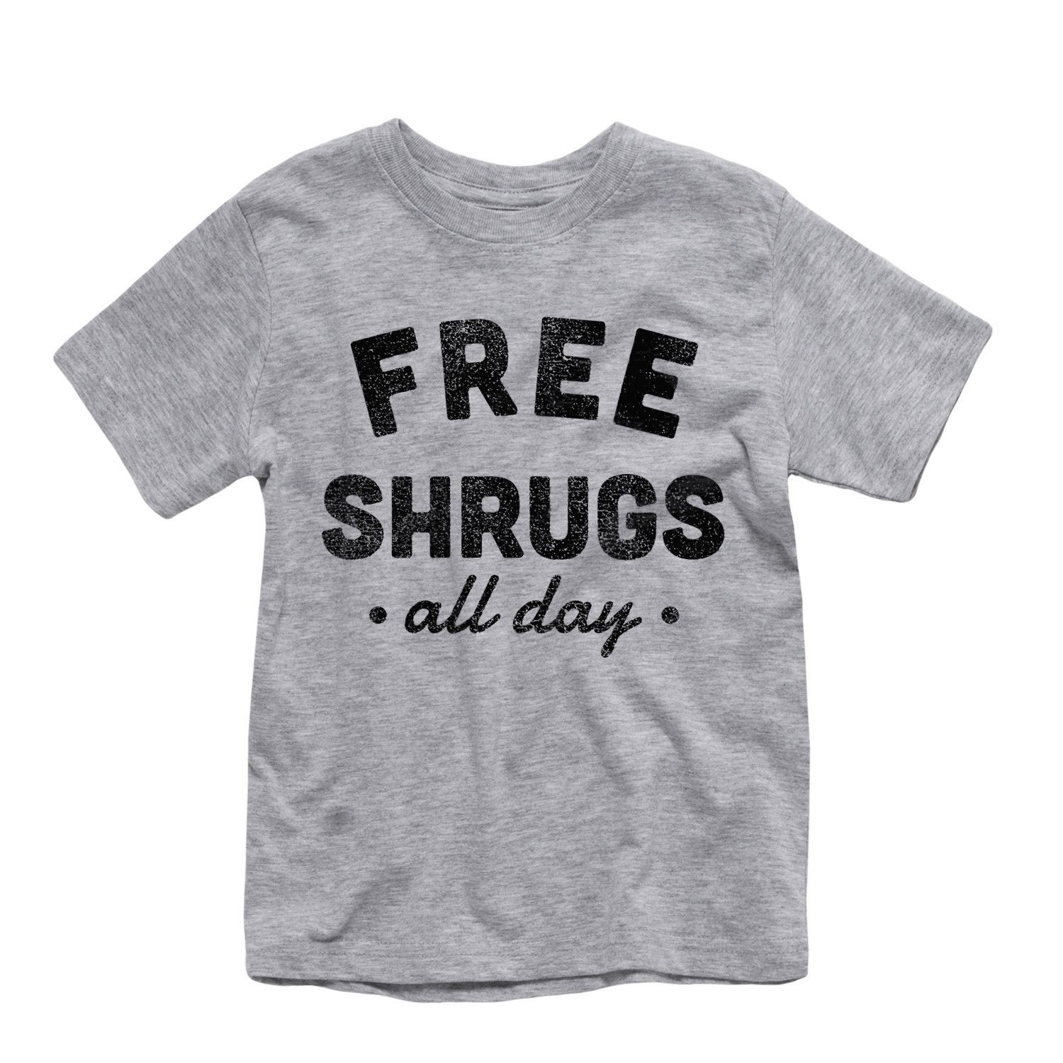 Free Shrugs All Day Toddler Tee