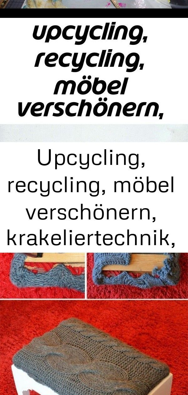 Upcycling, recycling, möbel verschönern, krakeliertechnik, kreidefarbe, krakelierlack, caballo co 58 #wanddekoselbermachen