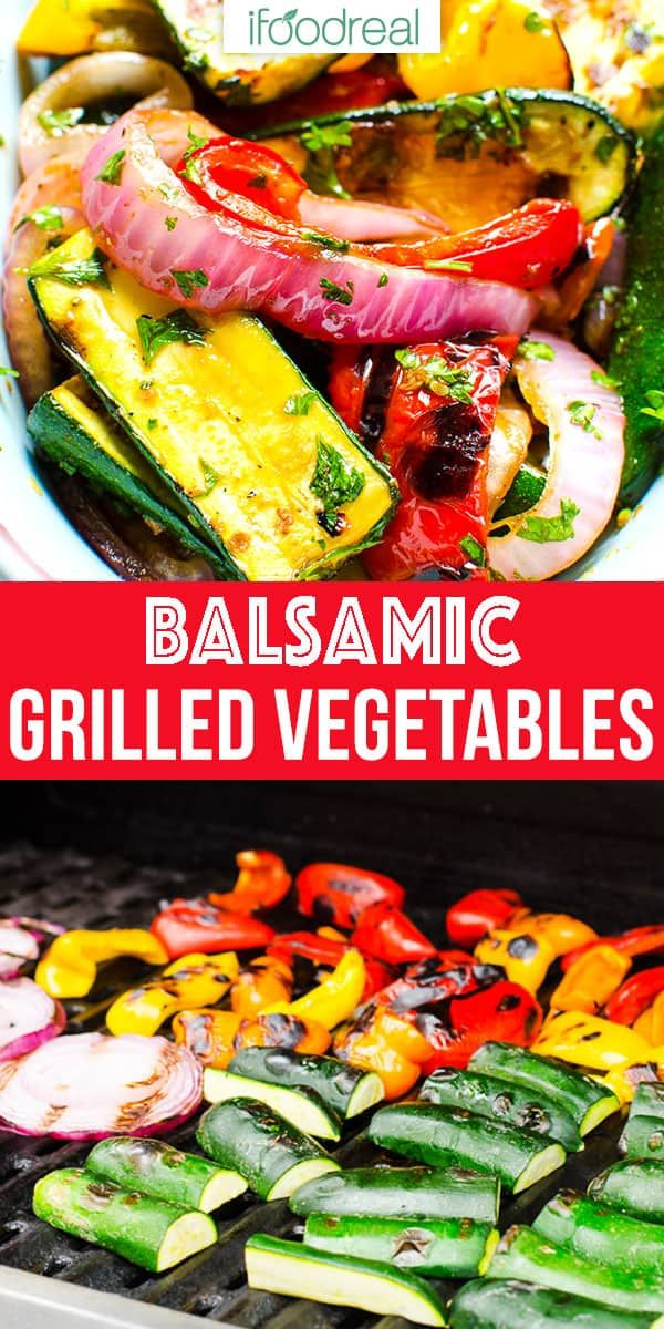 Best Ever Grilled Vegetables {So Easy!} - iFOODreal