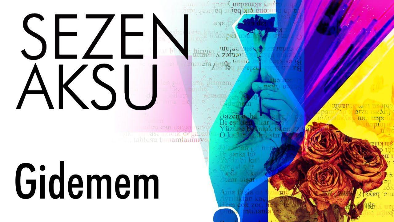 Sezen Aksu Gidemem Lyrics I Sarki Sozleri Youtube Sarkilar Sarki Sozleri Kitap Okuma