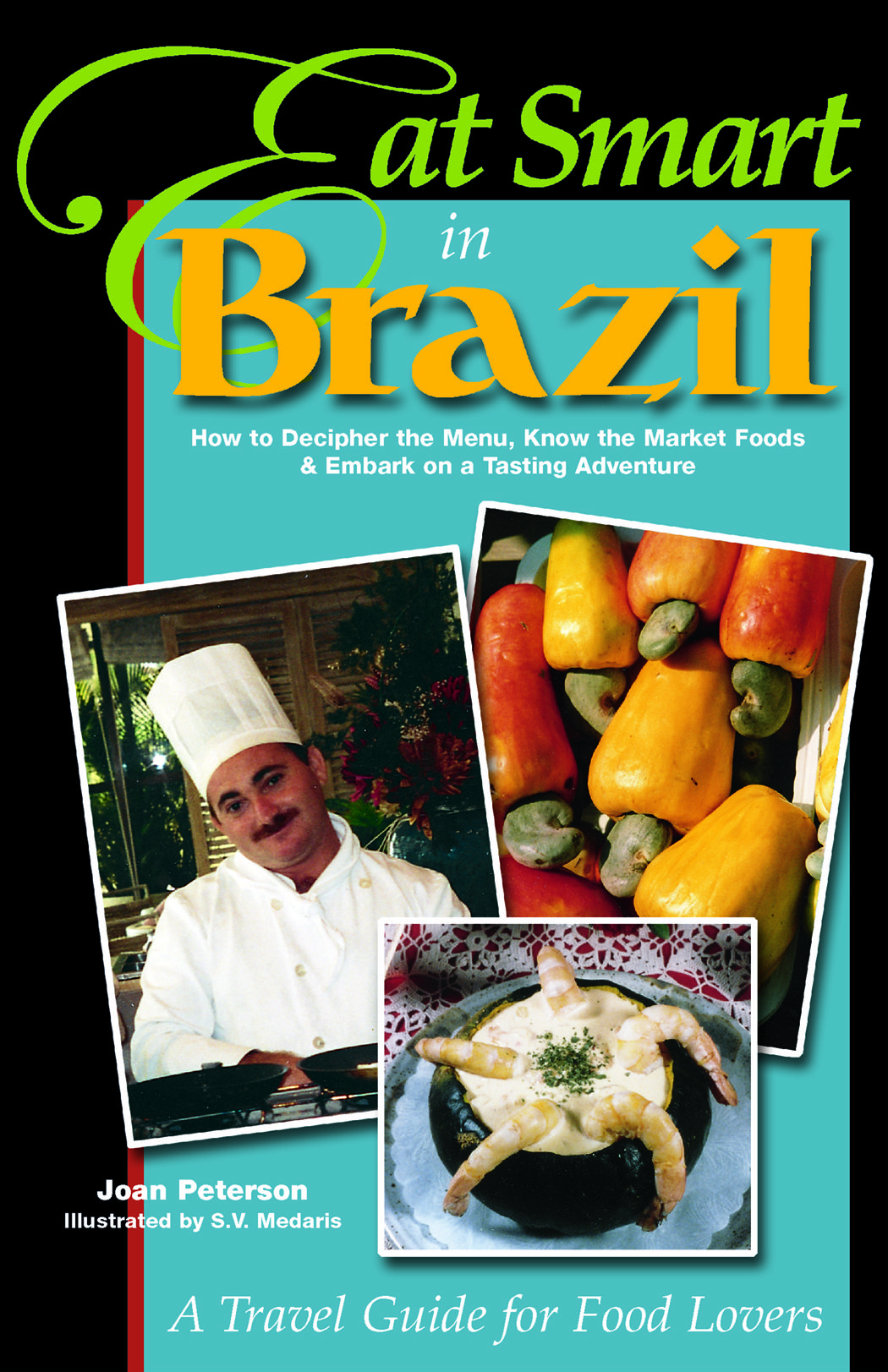 Eat smart in brazil how to decipher the menu know the market foods eat smart in brazil how to decipher the menu know the market foods forumfinder Images