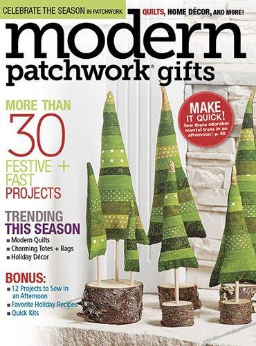 Modern Patchwork Gifts 2016 Digital Edition | Quilt stuff ... : quilt it for christmas magazine - Adamdwight.com