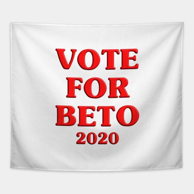Best Comforters 2020 Vote For Beto 2020   Vote For Beto Orourke For President 2020