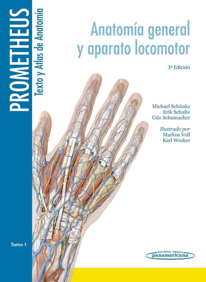 Prometheus. Texto y Atlas de Anatomía. Tomo 1. Anatomía General y ...