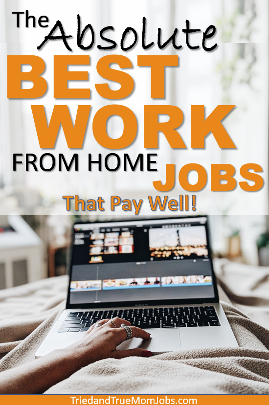 15 Best Work From Home Jobs In 2020 That Pay Well I Make 5 000