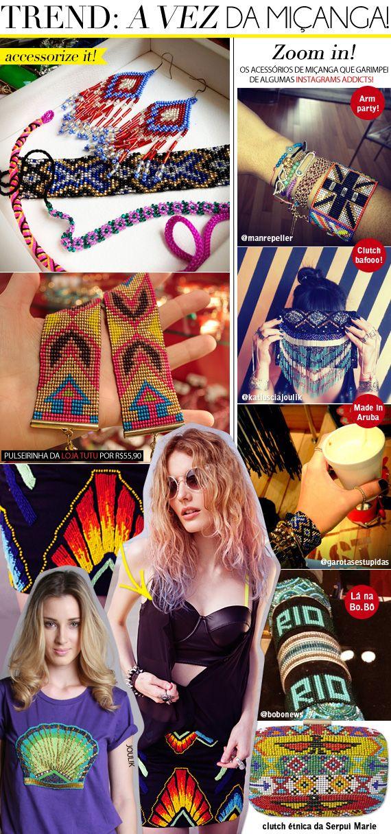 TREND - A VEZ DA MISSANGA - o blogue brasileiro Garotas Estúpidas (Camila Coutinho)  micanga tendencia