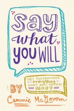 Say What You Will by Cammie McGovern - romance; some humor; sweet and sad at points; one character w/OCD another character with cerebral palsy (there are some problematic elements with the depiction of disability - discussion at link)