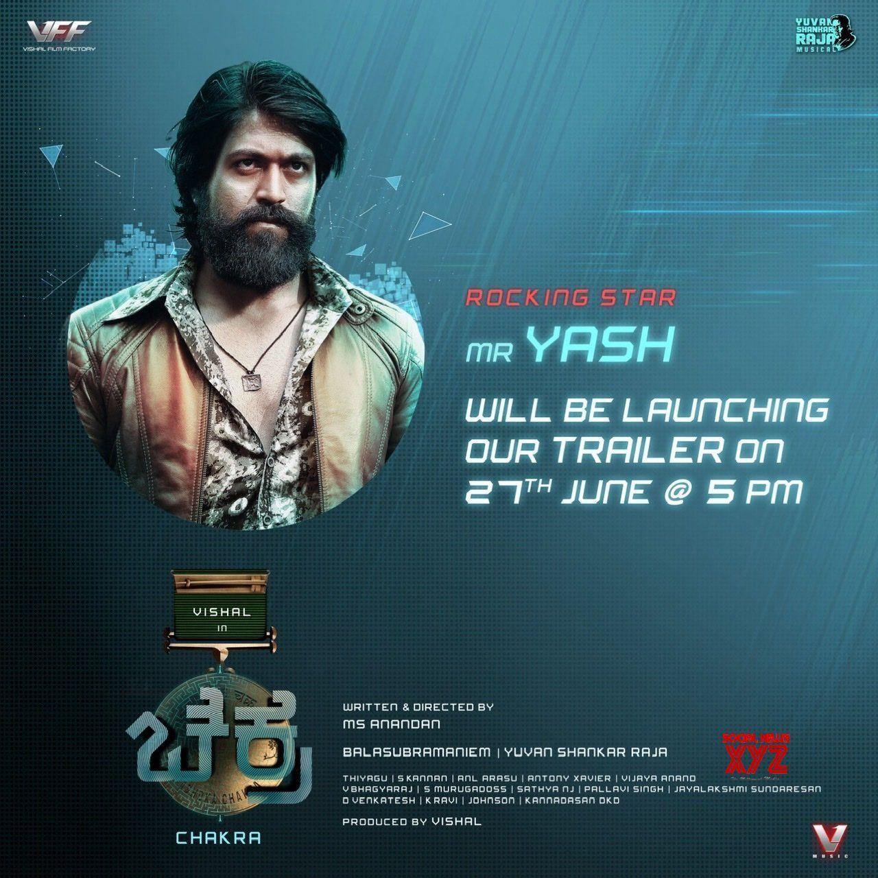 Rocking Star Yash Will Be Launching Our Kannada Trailer Of Vishal S Chakra Tomorrow At 5 Pm Social News Xyz Product Launch Chakra Trailer
