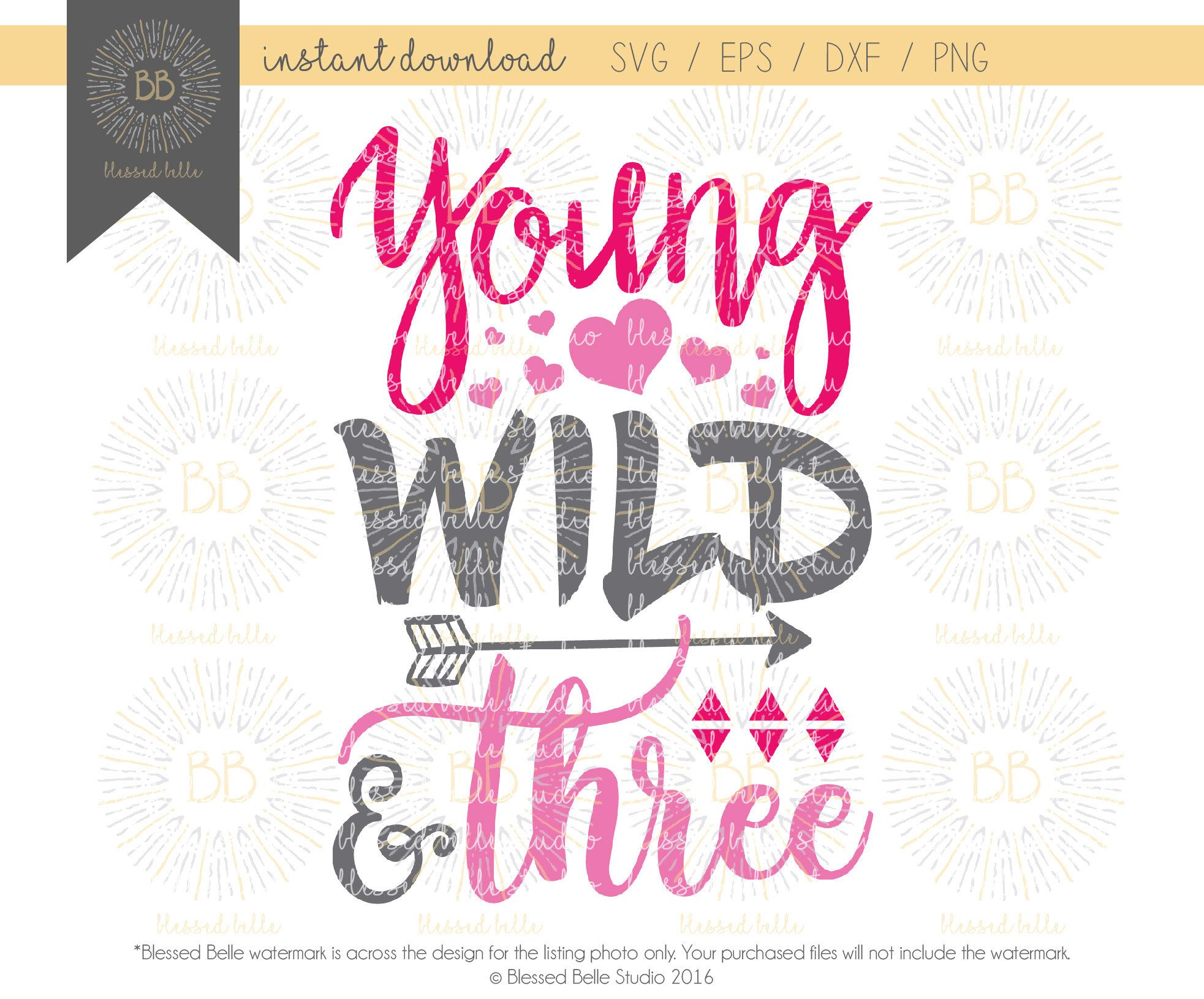 Young Wild And Three Svg 3rd Birthday Svg Young Wild And 3 Svg