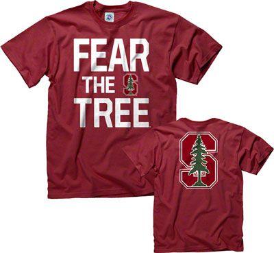 Stanford Cardinal Cardinal Fear The Tree T Shirt Stanford Cardinal Stanford Apparel Stanford University Apparel