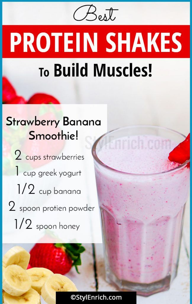 Homemade Protein Shakes For Muscle Building Which You Must Try Protein Shake Smoothie Best Protein Shakes Homemade Protein Shakes
