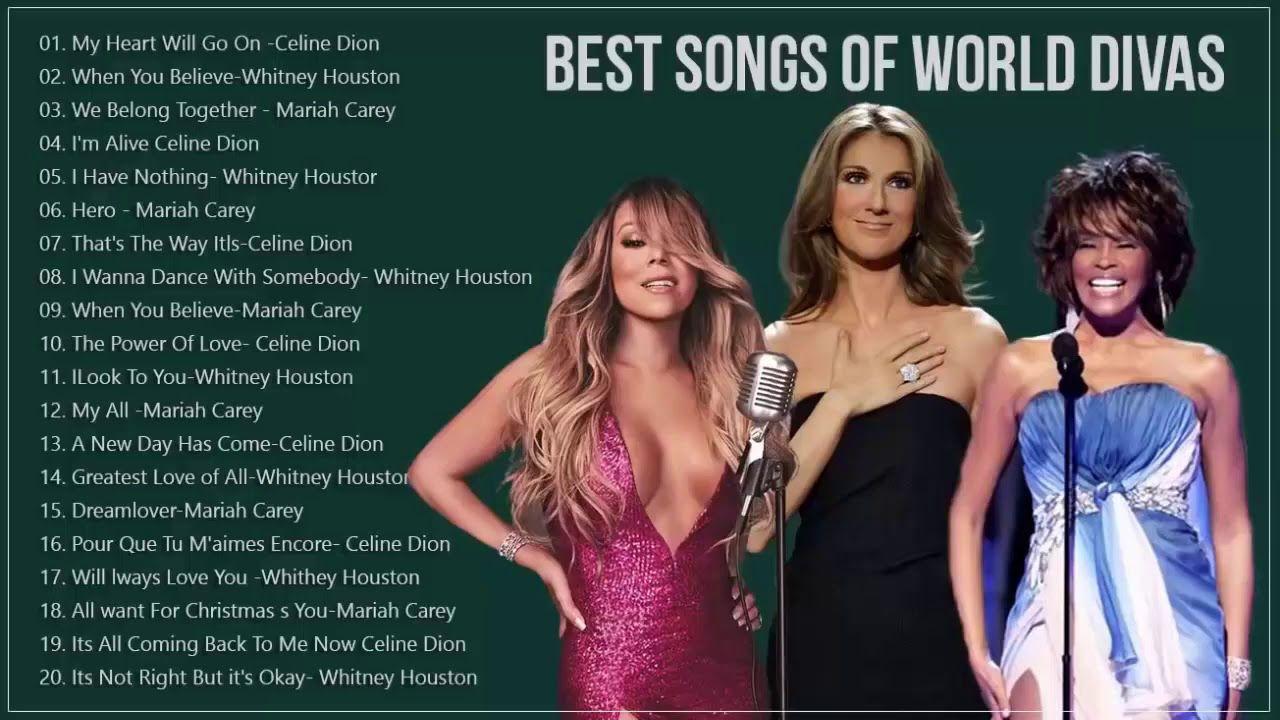 Mariah Carey Celine Dion Whitney Houston Great Hits 2019 The Best So In 2020 Celine Dion Best Songs Mariah Carey