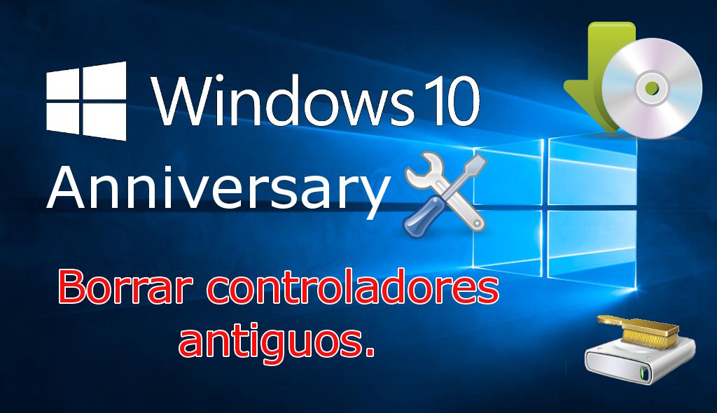 Conoce Como Eliminar Los Drivers Más Antiguos Y No Necesarios En Windows 10 Para Así Liberar Espacio En El Disco Duro De Tu Orde Windows 10 Windows Informática