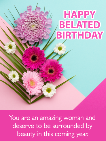 You Missed An Incredible Woman S Birthday But She S Such A