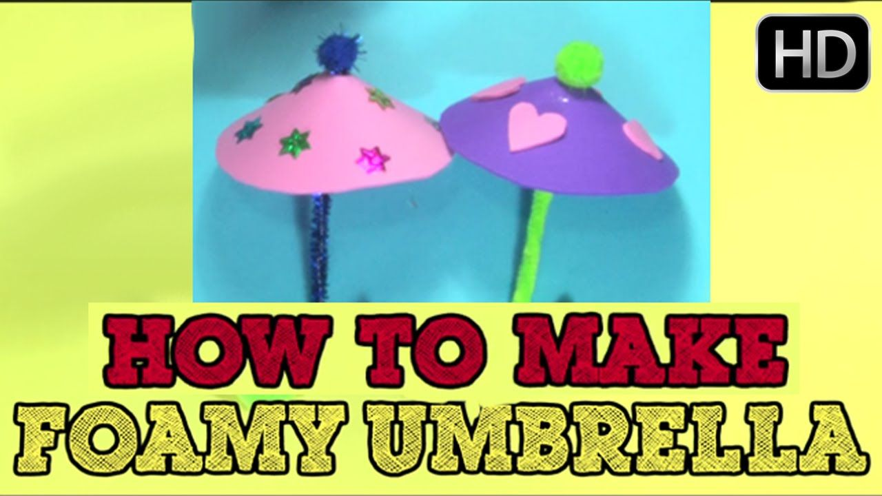Good Umbrella Craft Ideas For Kids Part - 13: Childrenu0027s Day Special | How To Make Foamy Umbrella - Fun Craft Ideas Fo.