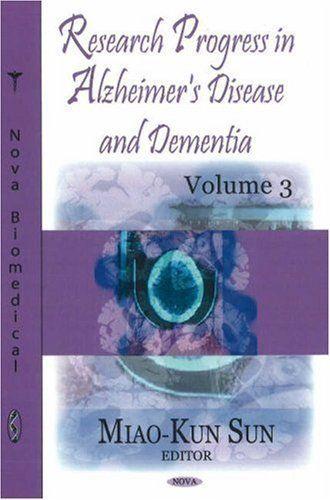 Research Progress in Alzheimer's Disease and Dementia, Volume 3 (Nova Biomedical) 1st edition by Olav M. Anderson, Jorge R. Barrio, Willem H. Birkenhager, Ga (2008) Hardcover