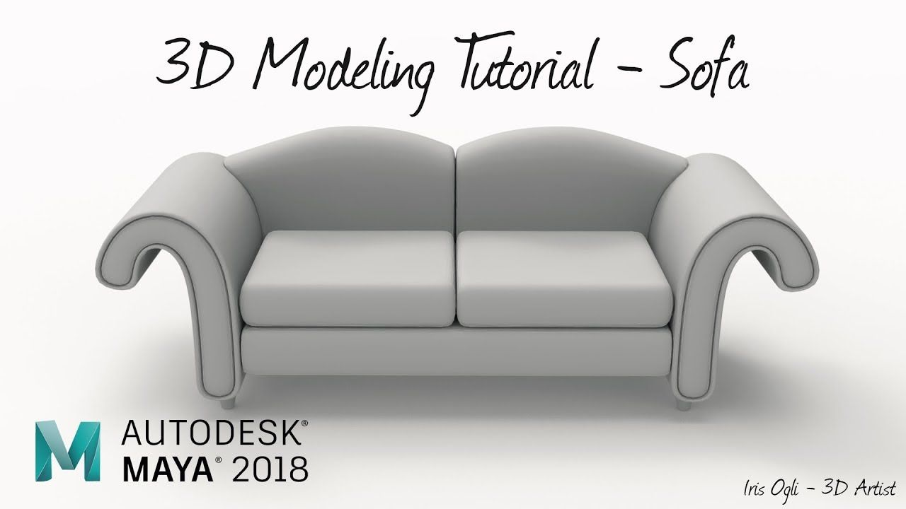 3d Modeling Tutorial Modeling Sofa In Autodesk Maya 2019 3d Modeling Tutorial Maya Modeling 3d Model