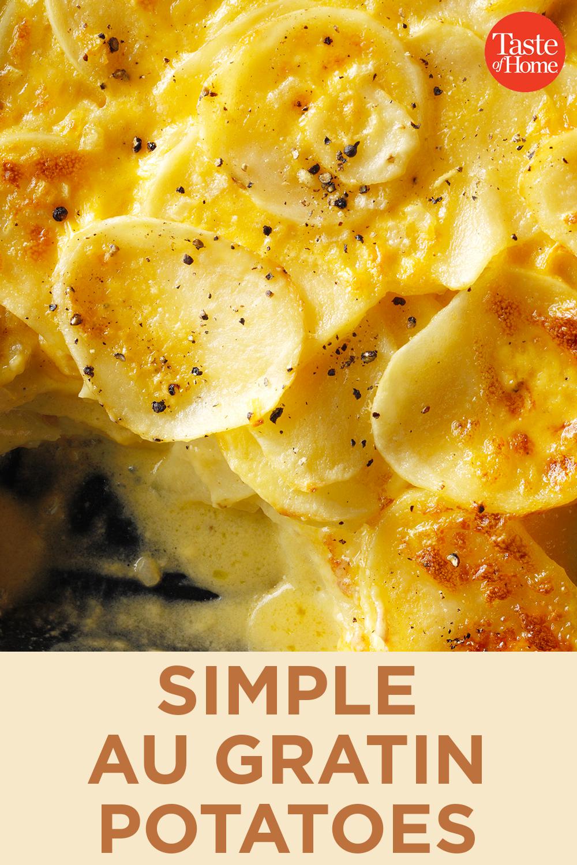 Simple Au Gratin Potatoes Recipe Au Gratin Recipes Recipes Scalloped Potato Recipes